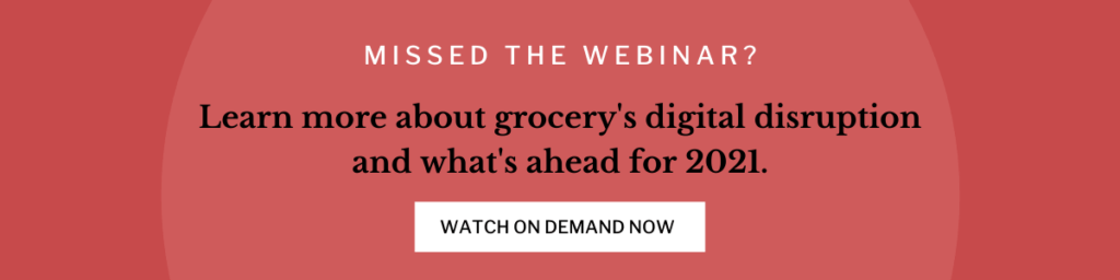 Missed digital grocxery webinar