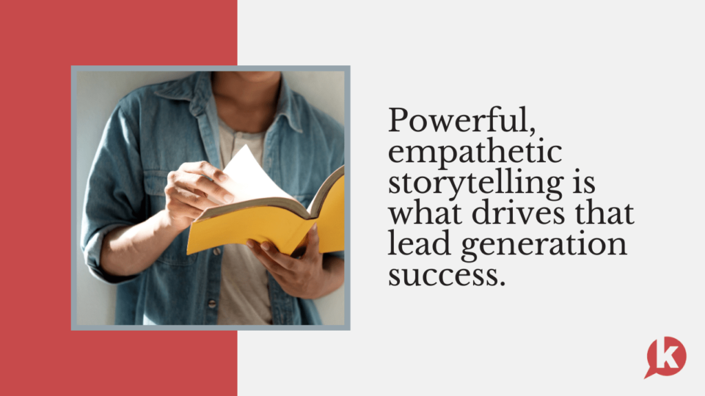 storytelling drives leads